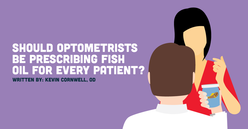 Should Optometrists Prescribe Fish Oil For Every Patient?