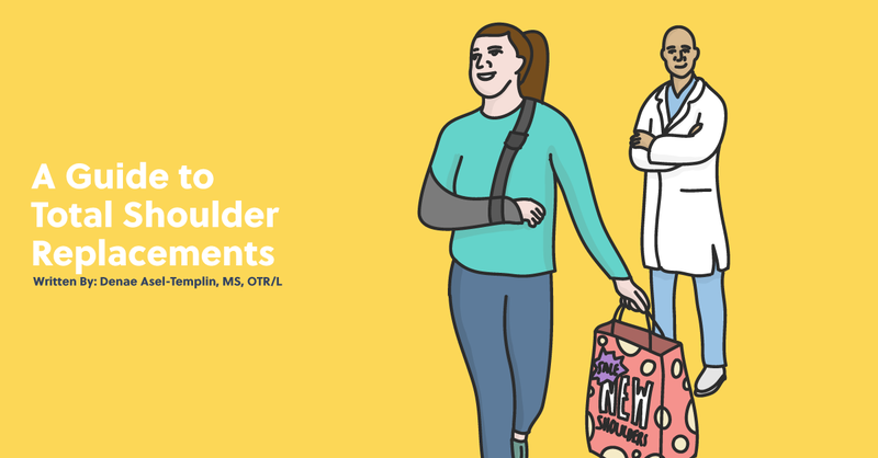 An OT's Quick Guide to Total Shoulder Replacements