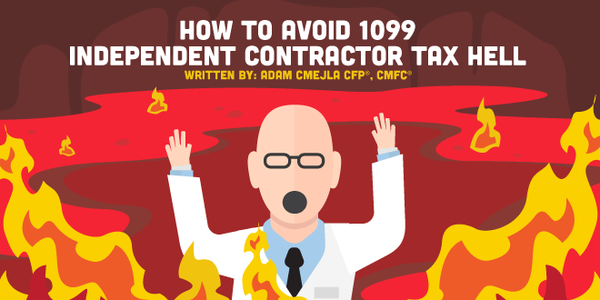 How to Avoid 1099 Independent Contractor Tax Hell