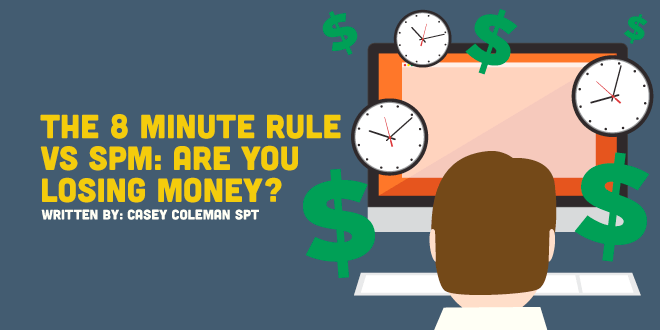 The 8 Minute Rule vs. SPM: Are You Losing Money?