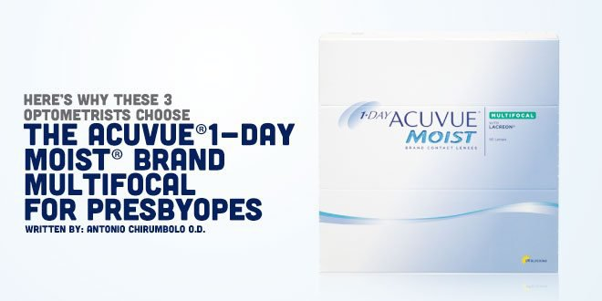 Here's Why These 3 Optometrists Choose 1-DAY ACUVUE® MOIST BRAND MULTIFOCAL CONTACT LENSES