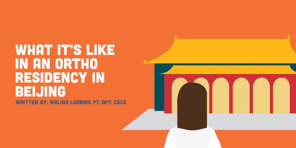 What it's Like in an Ortho Residency in Beijing