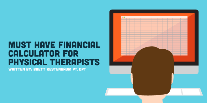Must Have Financial Calculator for Physical Therapists