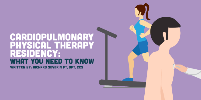 Cardiovascular & Pulmonary Physical Therapy Residency: What You Need to Know