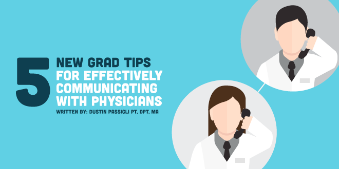 5 New Grad Tips for Communicating With Physicians