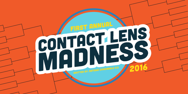 First Annual Contact Lens Madness 2016