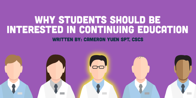 Why Students Should be Interested in Continuing Education