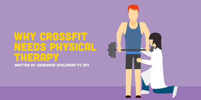 Physical Therapy and CrossFit: The Forgotten Relationship