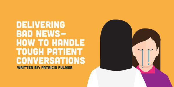 Delivering Bad News - How to Handle Tough Patient Conversations