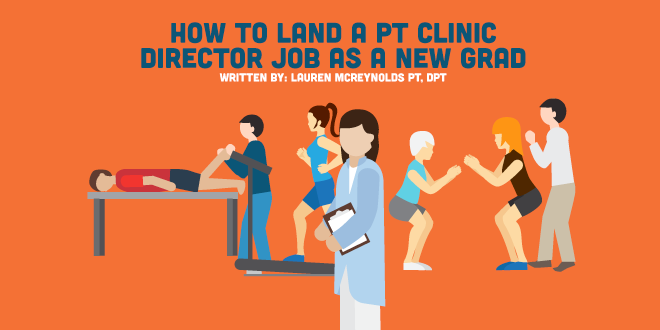 How to Land a Clinic Director Job as a New Graduate