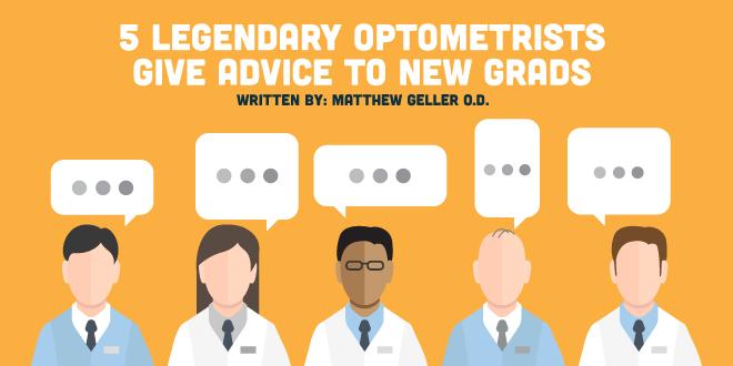 5 Legendary Optometrists Give Advice to New Grads