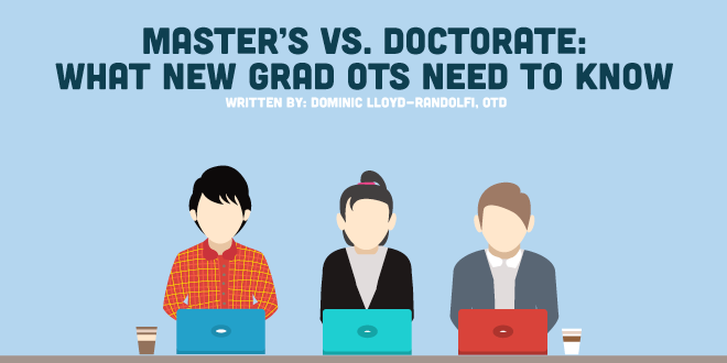 Master's vs. Doctorate: What New Grad OTs Need to Know
