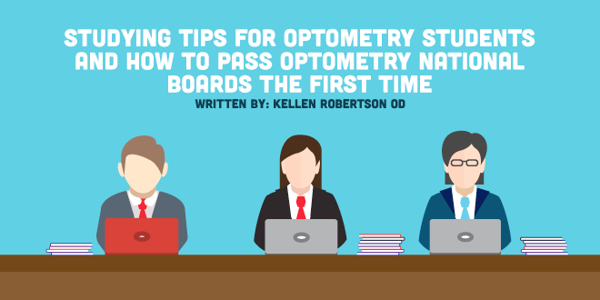 Studying Tips for Optometry Students and How to Pass Optometry National Boards the First Time