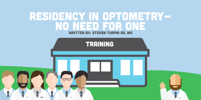 Residency in Optometry – No Need For One