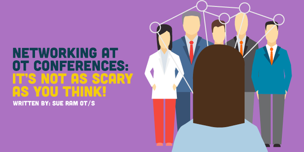 Networking at OT Conferences: It's Not as Scary as You Think!