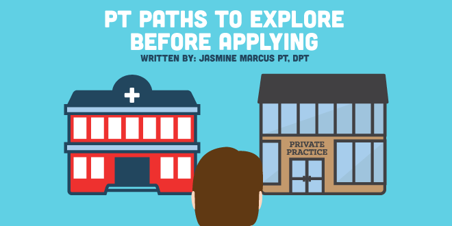 PT Paths to Explore Before Applying