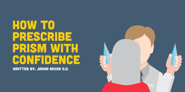How to Prescribe Prism with Confidence