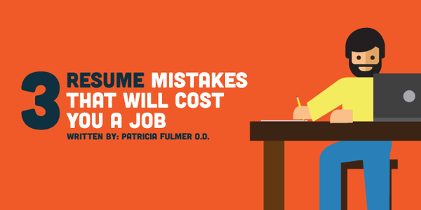 3 Resume Mistakes that WILL Cost You a Job