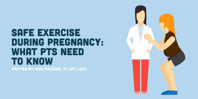 Safe Exercise During Pregnancy: What Physical Therapists Need to Know