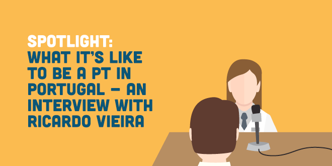 Spotlight: What it's Like to be a PT in Portugal - an Interview with Ricardo Vieira