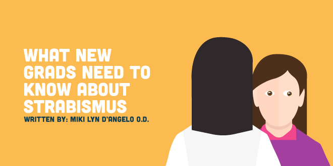 What New Grads Need to Know About Strabismus