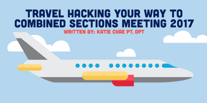 Travel Hacking your Way to Combined Sections Meeting 2017