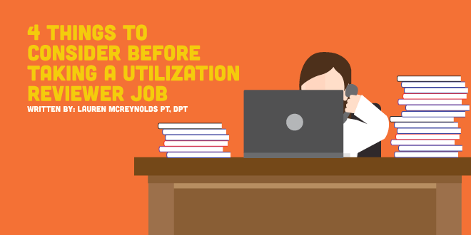 4 Things to Consider Before Taking a Utilization Review Job