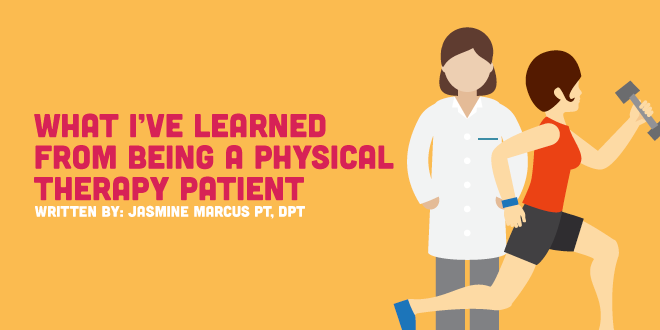 What I've Learned from being a Physical Therapy Patient