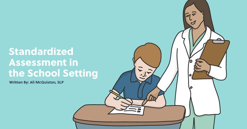 Standardized Assessment in the School Setting