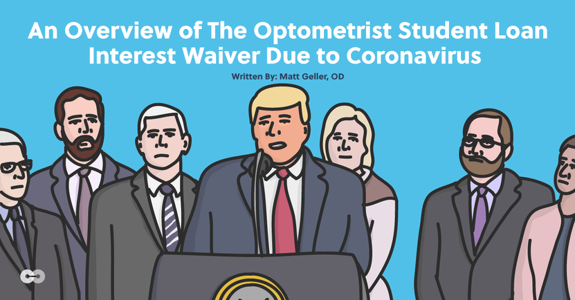 Optometrist student loan waiver due to coronavirus