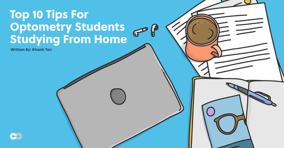 Top 10 Tips for Optometry Students Studying from Home