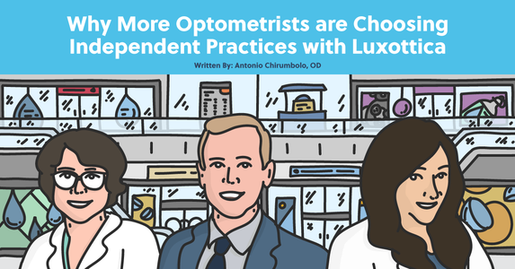 Why More Optometrists are Choosing Independent Practices with Luxottica