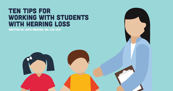 Ten Tips for Working with Students with Hearing Loss
