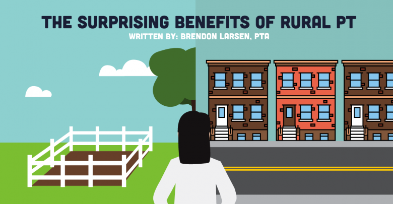 This Town Isn't Big Enough: The Surprising Benefits of Rural PT