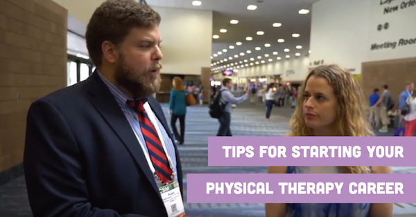 Tips for Starting Your Physical Therapy Career