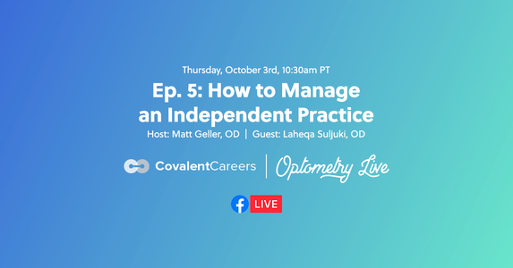 Ep. 5: How to Manage an Independent Practice with Luxottica