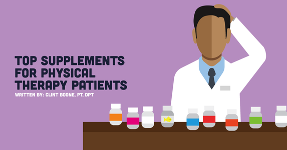 Top Supplements for Physical Therapy Patients