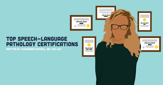 Top Speech-Language Pathology Certifications