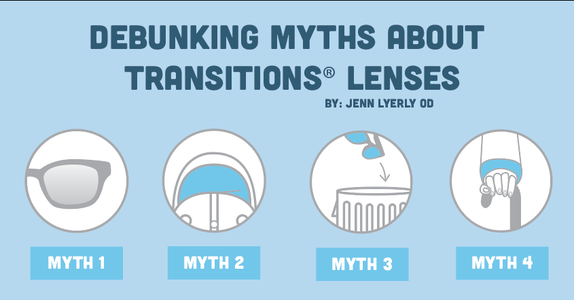 Debunking Myths About Transitions Lenses