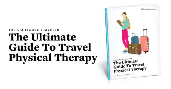 The Ultimate Guide to Travel Physical Therapy