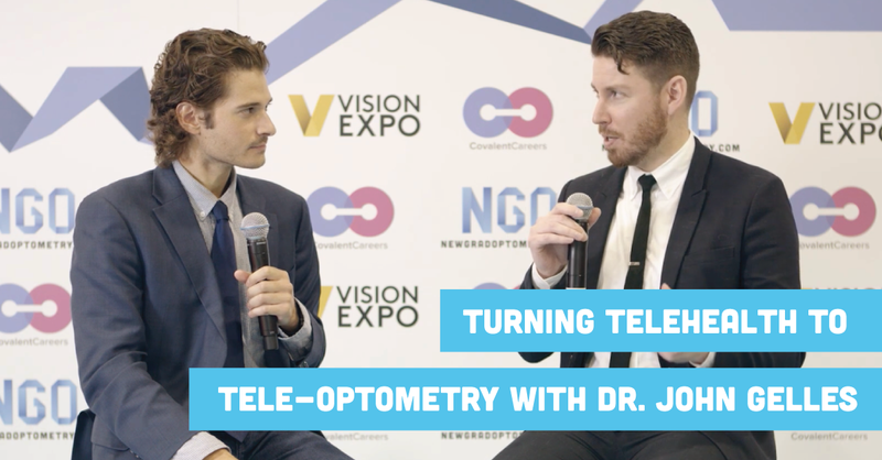 Turning Telehealth to Tele-optometry with Dr. John Gelles