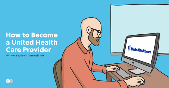 How to Become a United Health Care Provider