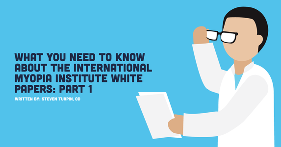What You Need to Know About the International Myopia Institute White Papers: Part 1