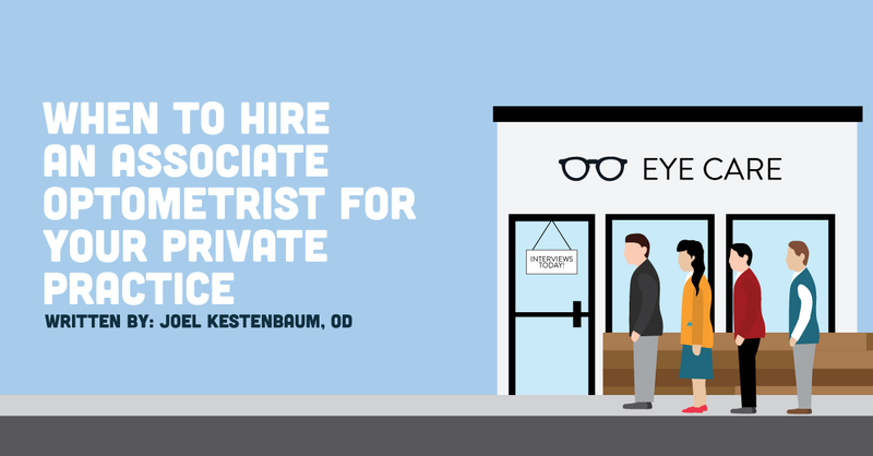 When To Hire An Associate Optometrist For Your Private Practice