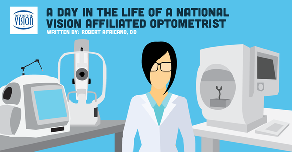 A Day in The Life of a National Vision Affiliated Optometrist