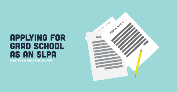Applying For Graduate School As A SLPA