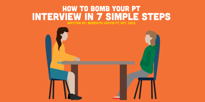 Bomb Your PT interview in 7 Simple Steps
