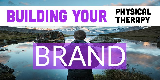 Building Your PT Brand