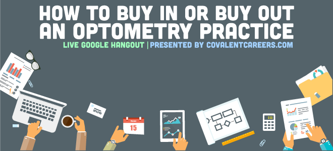 How To Buy In, or Buy Out an Optometry Practice