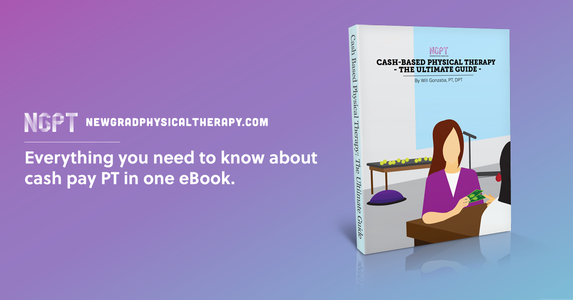 The Ultimate Guide To Cash-Based Physical Therapy